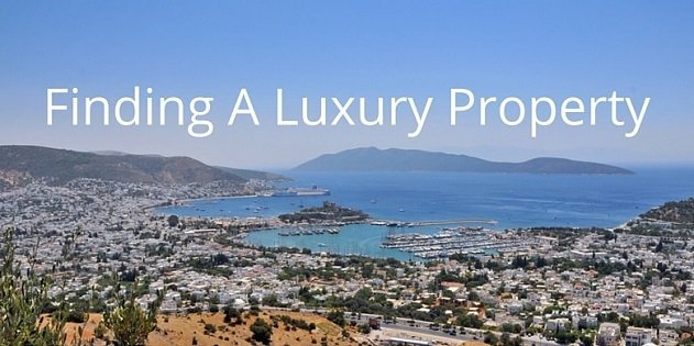 3 Tips to Finding a Luxury Property in Turkey