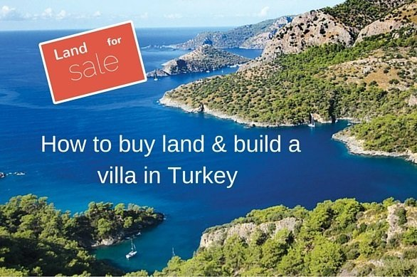 How to Buy Land and Build a Villa in Bodrum Turkey