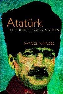 Ataturk Rebirth of a Nation