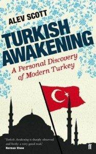 Turkish Awakening Book by Alev Scott
